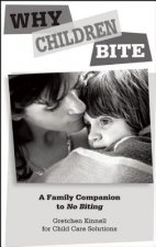 Why Children Bite [25-Pack]: A Family Companion to No Biting