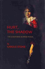 Hurt, the Shadow: The Josephine Hopper Poems