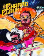 Charro Claus and the Tejas Kid