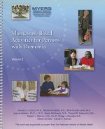 Montessori-Based Activities for Persons with Dementia, Vol 2