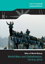 World Wars and Globalization, 1914-2010