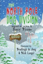 The North Pole Dog Division