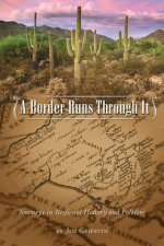 A Border Runs Through It: Journeys in Regional History and Folklore