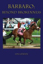 Barbaro: Beyond Brokenness