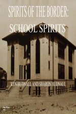 Spirits of the Border: School Spirits