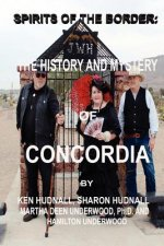 Spirits of the Border: The History and Mystery of Concordia