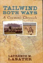 Tailwind Both Ways: A Cowman's Chronicle