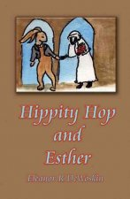 Hippity Hop and Esther