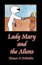 Lady Mary and the Aliens