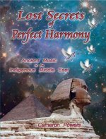 Lost Secrets of Perfect Harmony