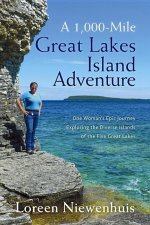 A 1,000-Mile Great Lakes Island Adventure: One Woman's Epic Journey Exploring the Diverse Islands of the Five Great Lakes