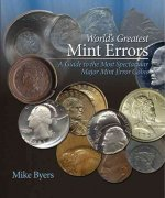 World's Greatest Mint Errors: A Guide to the Most Spectacular Major Mint Error Coins