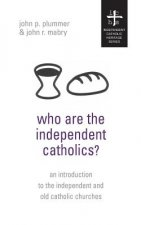 Who Are the Independent Catholics?