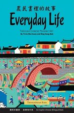 Everyday Life: Through Chinese Peasant Art