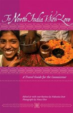 To North India with Love: A Travel Guide for the Connoisseur