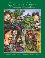 Costumes of Asia: A Connoisseur's Coloring Book