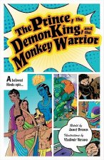 The Prince, the Demon King, and the Monkey Warrior