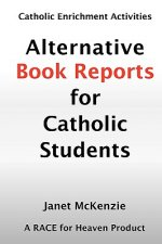 Alternative Book Reports for Catholic Students
