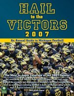 Hail to the Victors: An Annual Guide to Michigan Wolverines Football