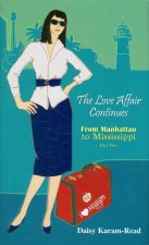 The Love Affair Continues: From Manhattan to Mississippi: Part Two
