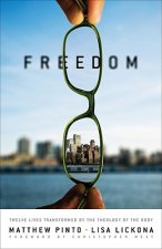 Freedom: Twelve Lives Transformed by the Theology of the Body