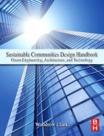 Sustainable Communities Design Handbook: Green Engineering, Architecture, and Technology