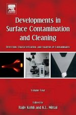 Developments in Surface Contamination and Cleaning, Volume 4: Detection, Characterization, and Analysis of Contaminants