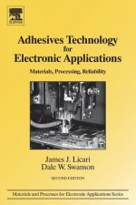 Adhesives Technology for Electronic Applications: Materials, Processing, Reliability
