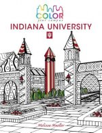 Color Your Campus Indiana University: An Adult Coloring Book