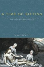 A Time of Sifting: Mystical Marriage and the Crisis of Moravian Piety in the Eighteenth Century