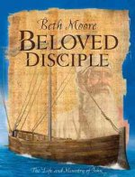 Beloved Disciple - Bible Study Book: The Life and Ministry of John