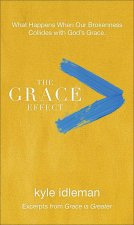 The Grace Effect: Excerpts from Grace Is Greater