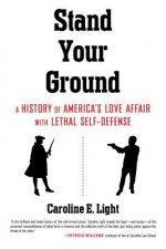 Stand Your Ground: America's Love Affair with Lethal