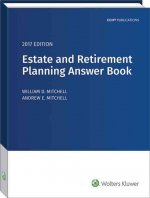 Estate & Retirement Planning Answer Book, 2017 Edition