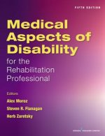 Medical Aspects of Disability for the Rehabilitation Professional, Fifth Edition