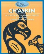 Ch'askin: A Legend of the Sechelt People
