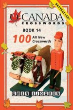 O Canada Crosswords, Book 14: 100 All New Crosswords