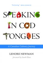 Speaking in Cod Tongues: A Culinary Journey Through Canada