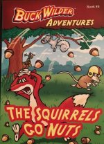 The Squirrels Go Nuts