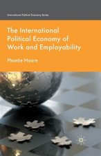 The International Political Economy of Work and Employability