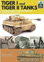 Tank Craft 1: Tiger I and Tiger II Tanks: German Army and Waffen-SS Eastern Front 1944