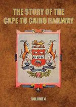 Story Of The Cape To Cairo Railway & Riv