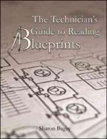 The Technician's Guide to Reading Blueprints