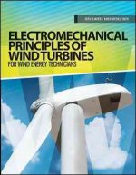 Electromechanical Principles of Wind Turbines: For Wind Energy Techicians