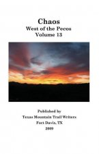 Chaos: West of the Pecos--Volume 13