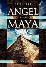 Angel of the Maya