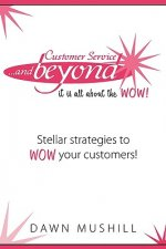 Customer Service and Beyond