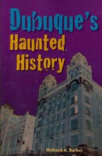 Dubuque's Haunted History