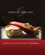 Energize Your Soul: Wellness Cuisine for All Seasons by Sundara