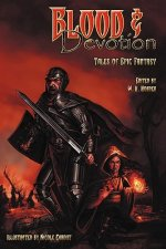 Blood & Devotion: Tales of Epic Fantasy
